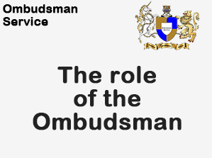 The role of the Ombudsman Service
