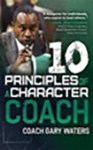 10 Principles of a Character Coach