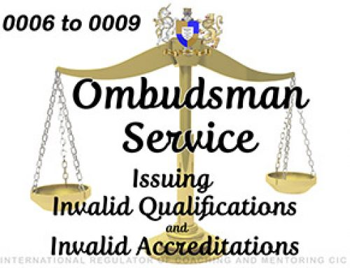 Ombudsman Service 0006 to 0009 – UPHELD – part 1: Issuing Invalid Qualification and Invalid Accreditation