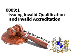 Issuing Invalid qualification and Invalid Accreditation