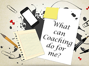 What can Coaching do for me?