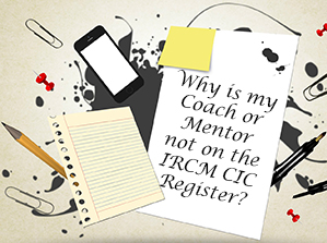 Why is my Coach or Mentor not on the IRCM Register?
