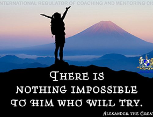 There is nothing impossible …